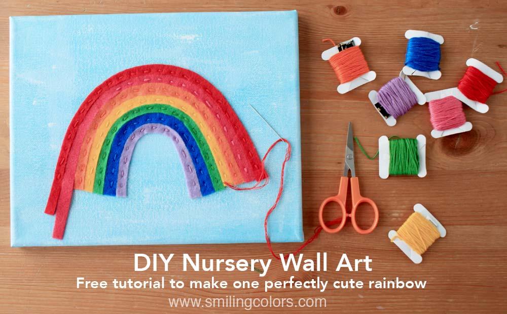 Felt Rainbow On Canvas An Easy Diy Nursery Wall Art Tutorial